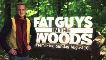 Fat Guys in the Woods